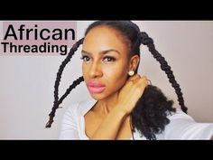 Doing African Threading For Hair Growth  Retention || HAIR - YouTube