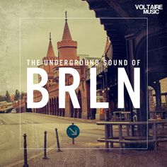 The Underground Sound Of Berlin [Voltaire Music – VOLTCOMP506] » Minimal Freaks