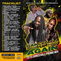 DANCEHALL UP AGAIN - MARCH 2015 DANCEHALL MIX - BROKEN SILENCE SOUND by Broken Silence Sound on SoundCloud