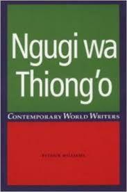 Ngugi wa Thiong'o by Patrick Williams - C 124 NGU Wil
