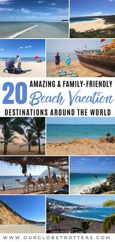 Top travel bloggers share their favourite beach destinations for family vacations around the world. Taking you off the beaten path and exploring beauty as well as family-friendly amenities for the best vacations | Best Beach Vacations | Family Vacation | Family Travel | #best beaches #travelinspiration