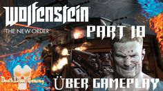 Wolfenstein The New Order - Part 18 - London Nautica - Part III (PC Über...