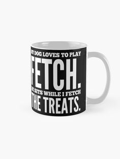 Fetch is something that bonds us with our dogs. The interesting thing is that when we play fetch with our dogs, they learn how to fetch but also how to teach us how to fetch for them. | Design By Paul Corps | Pultzar.redbubble.com