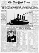 New York Times Reports Loss of Titanic. April 16, 1912
