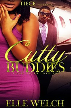Cutty Buddies: I Can Never Love You by Elle Welch http://www.amazon.com/dp/B01943SDYI/ref=cm_sw_r_pi_dp_2u9Awb05VN2K3
