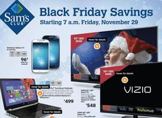 You can now see Sam's Club Black Friday ad for 2013 after it was leaked early and the 9 pages include a number of good deals on electronics, computers, accessories and more.