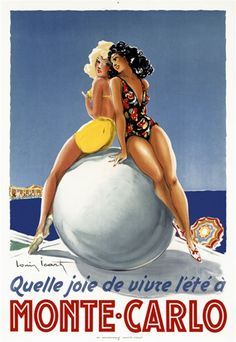 Monte Carlo 1928 France - Beautiful Vintage Poster Reproduction. This vertical French travel poster features to women in bathing suits on a ball at the beach commenting on what joy it is to live there. Giclee Advertising Print. Classic Posters