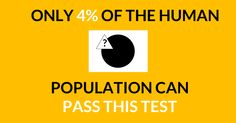 Even the smartest of people in the world found this structure test quite difficult. Do you think you have what it takes to pass this test?