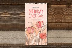 Birthday Calendar by OneCanoeTwo