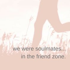 """The Friend Zone 
