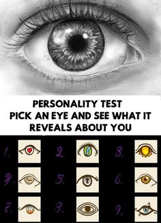 Today you will make a personality test about eyes. Pick An Eye, the first one that catches your attention, And See What It Reveals About You!
