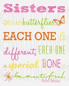I Love my Sister very much..