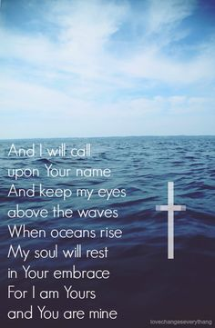 Oceans by: Hillsong United