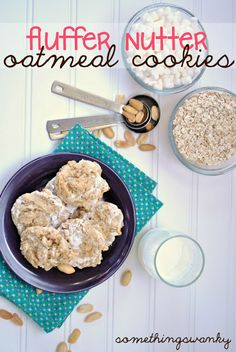 Fluffer Nutter Oatmeal Cookies - Something Swanky