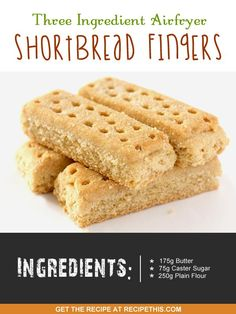 Airfryer Recipes | Three Ingredient Airfryer Shortbread Fingers | RecipeThis.com