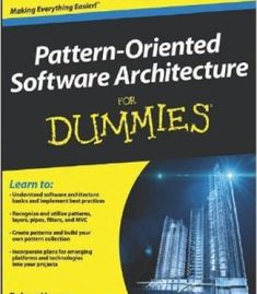 Pattern-Oriented Software Architecture For Dummies PDF
