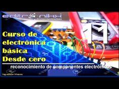 curso de electronica basica desde cero(#11 componentes electrónicos)