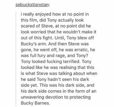 Tony wasn't afraid of Steve. Not until he blew off Bucky's arm, that is. :-( My poor babies!