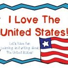 I Love The United States-Ideas for 10 Days of Teaching about the United States and a book for students to do