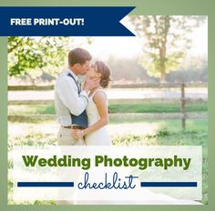 Wedding Photography Checklist   Download Free Print-Out!   Team Wedding Blog #weddingchecklist #weddingplanning