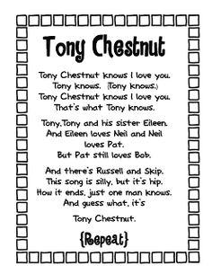Tony Chestnut my kids LOVE this one