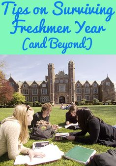 Tips on Surviving Freshman Year (and Beyond)