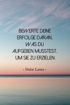 Advice from the Dalai Lama: The best quotes for every situation in life- Rat vom Dalai Lama: Die besten Zitate für jede Lebenslage Dalai Lama: the most beautiful quotes - Positive Quotes, Motivational Quotes, Inspirational Quotes, Words Quotes, Life Quotes, Sayings, Citation Dalai Lama, German Quotes, More Than Words