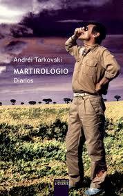 Martirologio : diarios 1970-1986 / Andréi Tarkovski