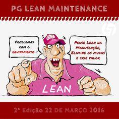 PG LEAN MAINTENANCE, 2 Edição 22 de Março em Elearning (sessões síncronas em horário pós-laboral). Saiba mais aqui: http://www.cltservices.net/index.php/formacao/formacao-a-distancia-b-elearning/pos-graduacao-lean-maintenance
