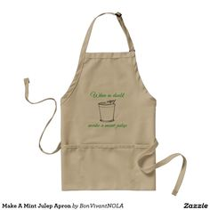 Make A Mint Julep Apron from BonVivantNOLA Shop.