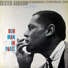 Dexter Gordon: Blue Note album covers are works of art. As far as I'm concerned, they're as brilliant as anything by Picasso or any other 'fine' artist. The photography of Francis Wolff and the design of Reid Miles were an unbeatable combination.