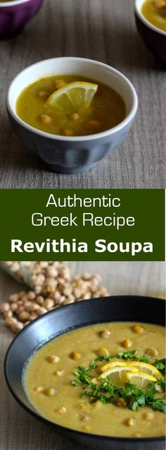 Revithia soupa is a traditional chickpea soup seasoned with olive oil and lemon, from the region of Sifnos in Greece.