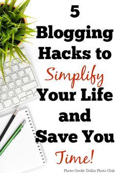 5 Blogging Hacks