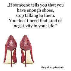 If someone tells you - shoe quote