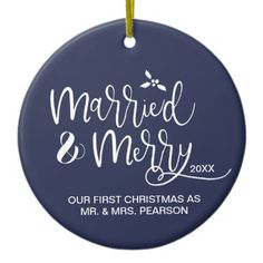 Our First Christmas Married and Merry Ceramic Ornament - married gifts wedding anniversary marriage party diy cyo