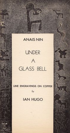 Engraving by Ian Hugo from Anaïs Nin's Hand-Printed Under a Glass Bell | 1944