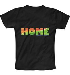 Home Is Where My Heart Is- Black T-Shirt