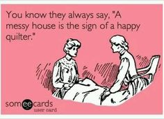 Quilters. Amen to that !!