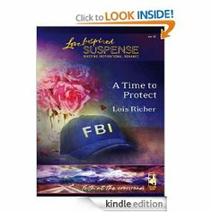 A Time to Protect (Faith at the Crossroads) by Lois Richer. $3.32