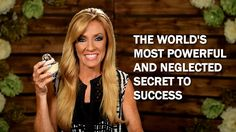 The World's Most Powerful And Neglected Secret To Success
