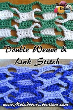 Double Weave and Link Stitch ~ FREE Crochet Pattern