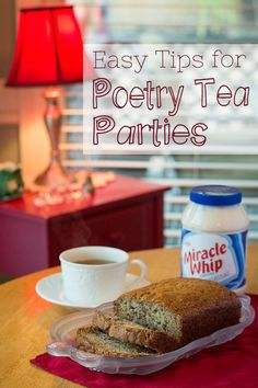 Easy Tips for Poetry Tea Parties. Hold you own poetry tea time in your homeschool. These tips will show you how including an easy banana bread recipe from Original Kraft Miracle Whip. #TasteTheMiracle #CollectiveBias #ad