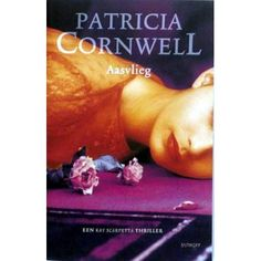 patricia cornwell aasvlieg - Google zoeken