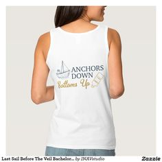 """These tops are easy to customize and oh so cute! The front design features """"Last Sail Before The Veil"""" with editable text, a cute gold hearts and navy blue anchor and banner. The design on the back features a little sail boat and bottle with the quote """"Anchors Down Bottoms Up"""" (art on back can be removed). Change the copy to whatever you would like! Last Sail Before The Veil Bachelorette Party Name Basic Tank Top"""