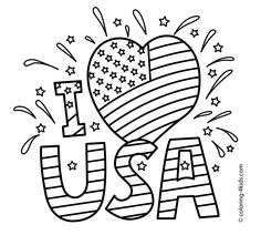 I Love USA Coloring Pages July 4 Independence Day For Kids Printable