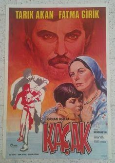 Tarık Akan ve Fatma Girik. Kaçak film afişi. Orhan Kemal