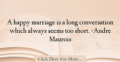 Andre Maurois Quotes About Marriage - 43940