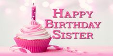 Happy Birthday Sister & Birthday Wishes 4 You - Happy Birthday Wishes