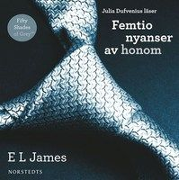 Femtio nyanser av honom (serie), E. L. James +++ ok, omtalad erotisk, språket tunt (mkt dialog via mejl) men spännande också