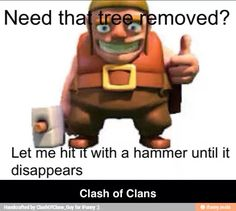 if you play clash of clans you know what i mean....